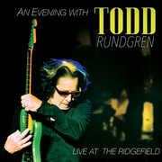 An Evening With Todd Rundgren-Live At The Ridgefield , Todd Rundgren
