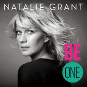 Be One , Natalie Grant