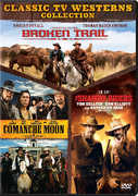 Broken Trail/ Comanche Moon/ The Shadow Riders