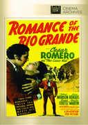 Romance of the Rio Grande , Cesar Romero