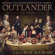 Outlander: Season 2 (Original Soundtrack) , Bear McCreary