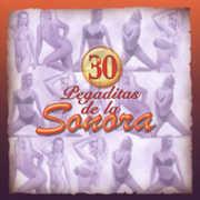 30 Pegaditas de la Sonora /  Various , Various Artists