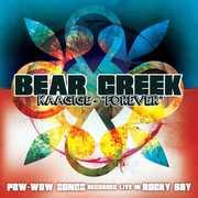 Kaagige (Forever): Pow-Wow Songs , Bear Creek