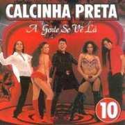 Calcinha Preta 10 [Import] , Calcinha Preta