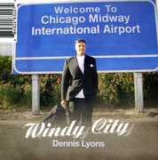Windy City , Dennis Lyons