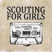 Thinking About You [Import] , Scouting for Girls