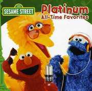 Platinum All-Time Favorites , Sesame Street