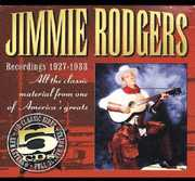 Recordings 1927-1933 , Jimmie Rodgers