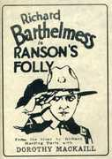 Ransom's Folly , Richard Barthelmess