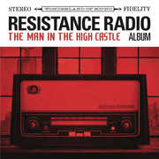 Resistance Radio: The Man In The High Castle Album (Various Artists) , Various Artists