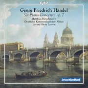 Handel: Piano Concertos Op. 7