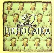 30 Pegaditas de Lucho Gatica , Lucho Gatica
