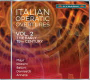 Italian Operatic Overtures: The Early 19th Century V2