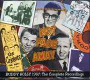 Not Fade Away - Buddy Holly 1957 The Complete Recordings [3 Discs] [Import] , Buddy Holly