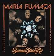 Maria Fumaca , Banda Black Rio