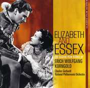 Elizabeth & Essex: Classic Film Scores of Korngold , Charles Gerhardt