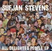 All Delighted People , Sufjan Stevens