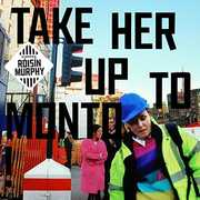 Take Her Up To Monto , Roisin Murphy
