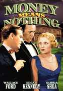 Money Means Nothing , Wallace Ford