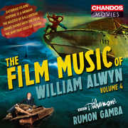 The Film Music of William Alwyn Vol. 4