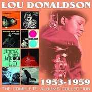 Complete Albums Collection: 1953-1959 , Lou Donaldson