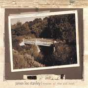 Traces of the Old Road , James Lee Stanley