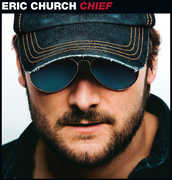 Chief , Eric Church