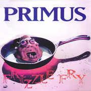 Frizzle Fry , Primus
