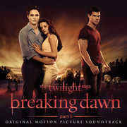 Twilight Saga: Breaking Dawn (Original Soundtrack) , Various Artists