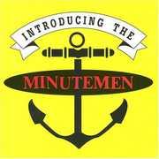Introducing the Minutemen , Minutemen