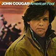 American Fool , John Mellencamp