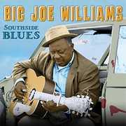 Southside Blues , Big Joe Williams
