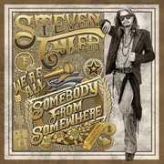 We're All Somebody From Somewhere , Steven Tyler