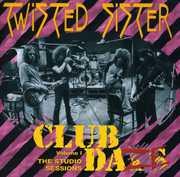 Club Daze 1 , Twisted Sister