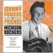Johnny Powers & Friends: Michigan Rockers [Import] , Various Artists