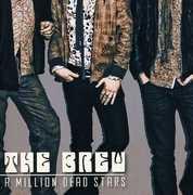Million Dead Stars , Brew