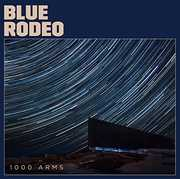 1000 Arms [Import] , Blue Rodeo