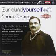Surround Yourself with Enrico Caruso , Enrico Caruso