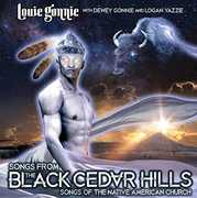 Songs From The Black Cedar Hills , Louie Gonnie