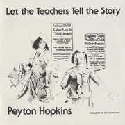 Let the Teachers Tell the Story , Peyton Hopkins
