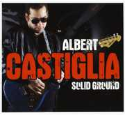 Solid Ground , Albert Castiglia