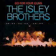 Go For Your Guns , The Isley Brothers