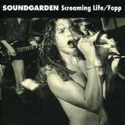 Screaming Life /  Fopp , Soundgarden