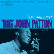 Way I Feel [Import] , Big John Patton