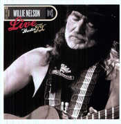 Live from Austin TX , Willie Nelson