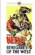 Renegades of the West , Tom Keene