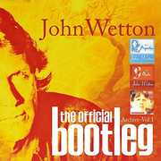 Official Bootleg Archive Vol 1: Deluxe Edition [Import] , John Wetton