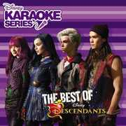 Disney Karaoke Series: Best Of Descendants (Various Artists) , Various Artists