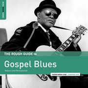 Rough Guide To Gospel Blues , Various Artists