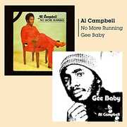 Gee Baby   No More Running [Import] , Al Campbell